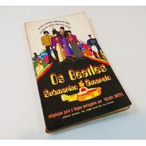 Livro The Beatles Submarino Amarelo Super Raro