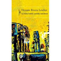 Libro: La Reina Isabel Cantaba Rancheras - H. Rivera - Pdf