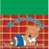 Yo Soy Grande (4 Años) - D