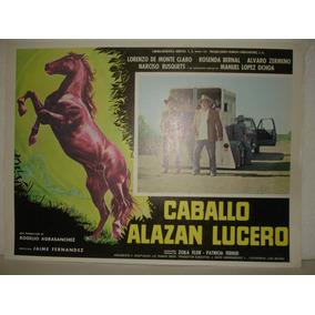 Manuel Lopez Ochoa, Caballo Alazan Lucero, Cartel De Cine