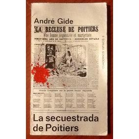 La Secuestrada De Poitiers André Gide