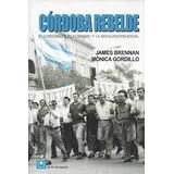 Cordoba Rebelde El Cordobazo - Brennan / Gordillo - 2008