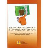 Dificultades De Lenguaje Y Aprendizaje Escolar; María Del C