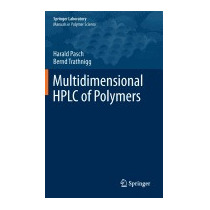 Multidimensional Hplc Of Polymers (2013), Harald Pasch