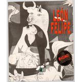 León Felipe - Antología De Poemas
