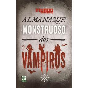 Livro-almanaque Monstruoso Dos Vampiros-ed.02-mundo Estranho