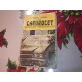 Antiguo Libro Chevrolet Clasico