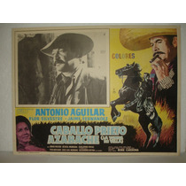 Antonio Aguilar, Caballo Prieto Azabache, Cartel De Cine