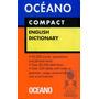 Océano Compact English Dictionary