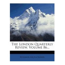 Libro London Quarterly Review, Volume, Benjamin Aquila Barbe