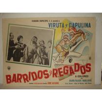 Viruta Y Capulina, Barridos Y Regados, Cartel De Cine