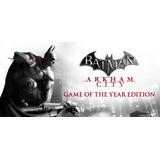 Batman Arkham City Goty Para Pc (steam) Original