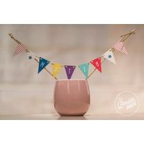 Cake Topper Infantil Personalizado · Mini Banderin De Torta!