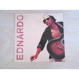 Ednardo - Frete Grátis