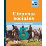 Ciencias Sociales 5 Caba Serie + Que Más - Ed. Edelvives