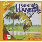 Serenata Llanera, 32 Éxitos De Música Criolla, Serie 32 2cds