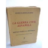 La Guerra Civil Española -melchor De Almagro San Martín