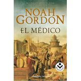 El Médico - Noah Gordon - Edición De Bolsillo - Roca