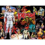 Kaliman : El Hombre Increible (coleccion Completa Inedita)