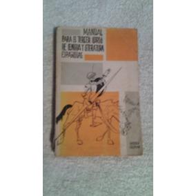 Libro Manual Para El Tercer Curso De Lengua Literaria Españo