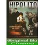 Hipolito Cuanto Cuesta Un Voto? - Dvd Original- Fac C- Envío