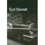 Syd Barrett Libro El Brillo De Ausencia Import Castellano