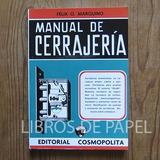 Manual De Cerrajería - Félix O. Marquino - Libro Técnico