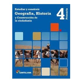 Geografía E Historia 4. Editorial Santillana