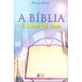 A Bíblia À Moda Da Casa - Paulo Neto