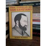 Vida Popular De San Cayetano - Esteban Felgueras - Castañeda