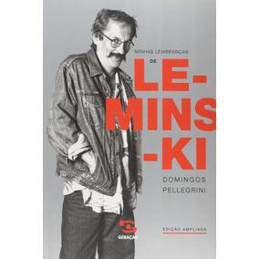 Minhas Lembranças De Leminski Domingos Pellegrini Livro