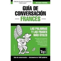 Libro Guia De Conversacion Español-frances Y Diccionario Con