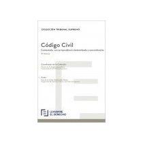 Código Civil: Comentado Con Jurisprudencia Sist Envío Gratis