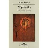 El Pasado. Alan Pauls.libdo Digital