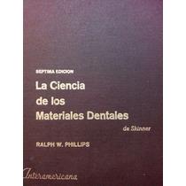 La Ciencia De Los Materiales Dentales, R. W. Phillips