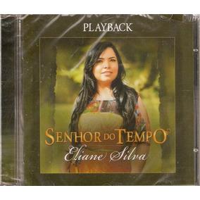 Cd Eliane Silva - Senhor Do Tempo / Playback - Novo***