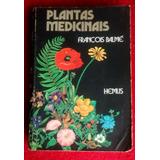 Livro Plantas Medicinais - François Balmé.