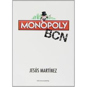Monopoly Bcn (ensayo Social); Jesús Martínez Fe Envío Gratis
