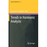 Libro Trends In Harmonic Analysis (2013), Massimo A Picardel