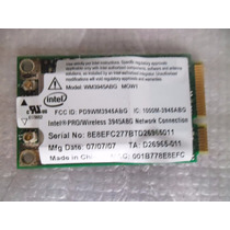 Placa Wifi Intel Wm3945abg Para Notebook Grundig F440s