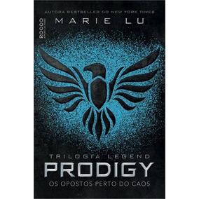 Prodigy - Os Opostos Perto Do Caos | Legend Vol 2 | Marie Lu