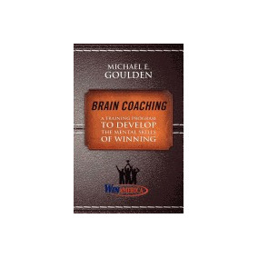 Brain Coaching: A Training Program To, Michael Goulden