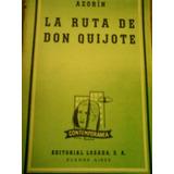 Libro..la Ruta De Don Quijote...azorin...editorial Losada...