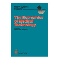 Economics Of Medical Technology:, Frans F H Rutten
