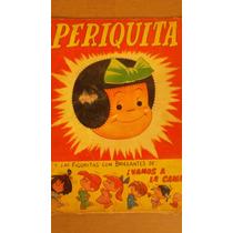 Album Periquita, Figuritas Brillantes, Falta La Mitad De Fig