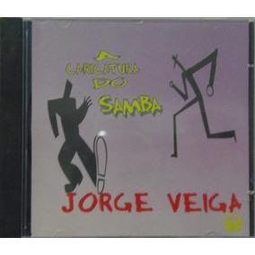 Cd Jorge Veiga - A Caricatura Do Samba - Raríssimo!
