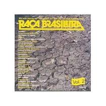Cd Raca Brasileira Vol.2