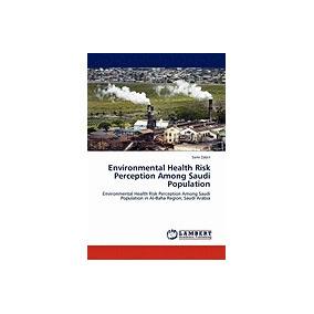 Libro Environmental Health Risk Perception Among Saudi, Sami