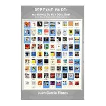 Libro Depeche Mode: Canciones De Fe Y Devocion, Juan Garcia