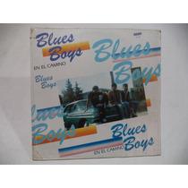 Blues Boys En El Camino 1988 Lp De Coleccion Rock Mexicano